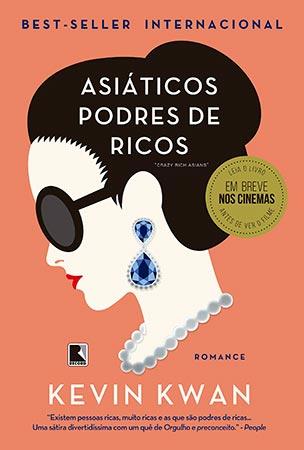 Asiáticos Podres de Ricos (Kevin Kwan)