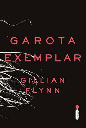 Garota Exemplar (Gillian Flynn)