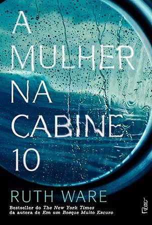 A Mulher na Cabine 10 (Ruth Ware)