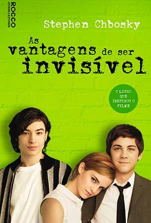 As Vantagens de ser Invisível (Stephen Chbosky e Ryta Vinagre)
