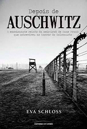 Depois de Auschwitz (Eva Schloss)