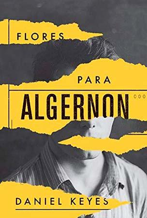 Flores para Algernon (Daniel Keyes)