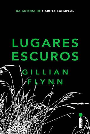 Lugares Escuros (Gillian Flynn)