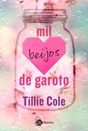 Mil Beijos de Garoto (Tillie Cole)