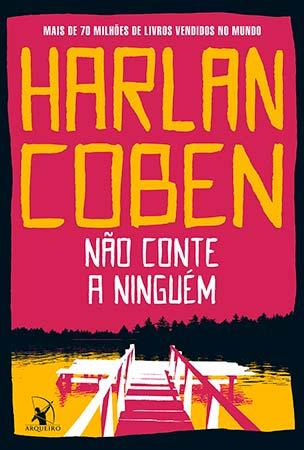 Não Conte a Ninguém (Harlan Coben)