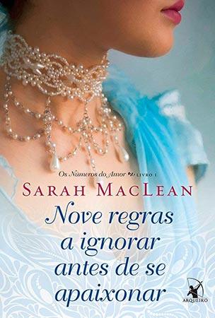 Nove Regras a Ignorar Antes de se Apaixonar (Sarah Maclean)