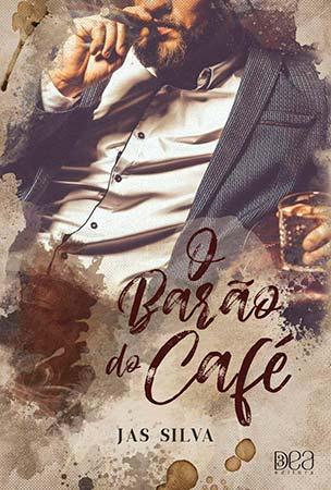 O Barão do Café (Jas Silva)