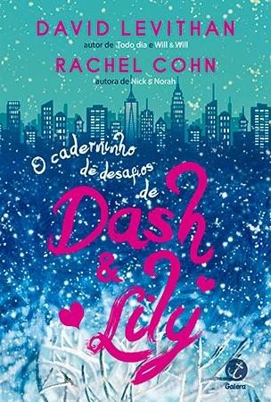 O Caderninho de Desafios de Dash & Lily (Rachel Cohn e David Levithan)