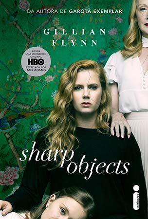 Objetos Cortantes (Gillian Flynn)