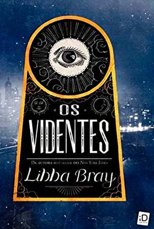 Os Videntes (Libba Bray)