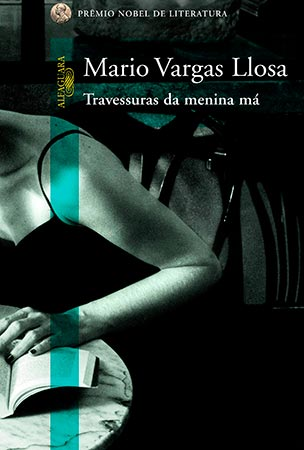 Travessuras da Menina Má (Mario Vargas Llosa)