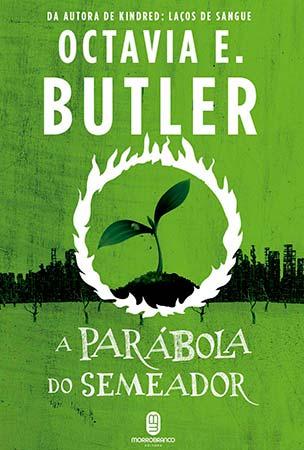 A Parábola do Semeador (Octavia E. Butler)