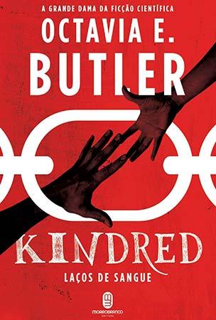 Kindred: Laços de Sangue (Octavia E. Butler)