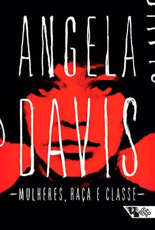 Mulher, Raça e Classe (Angela Davis)