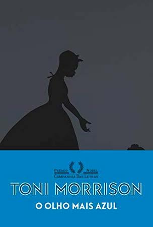 O Olho mais Azul (Toni Morrison)