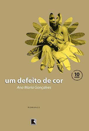 Um Defeito de Cor (Ana Maria Gonçalves)