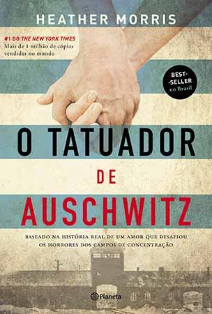 O Tatuador de Auschwitz (Heather Morris)